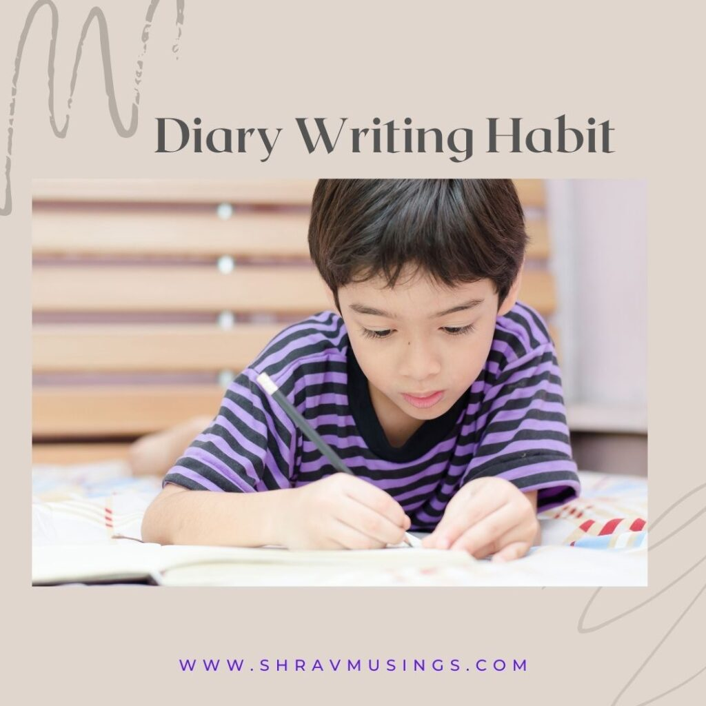 shravmusings, Diary Writing, Diary Writing Habit, New Year New Habit