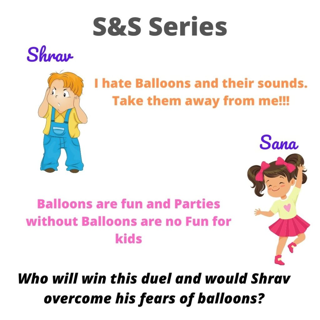 Shravmusings, Shrav vs Sana duel, #SSSeries. KidsStories, FunnyKidsStories, Balloons Sounds, Balloons, Anxiety in Kids, Anxious Kids, LifeSkills in Kids